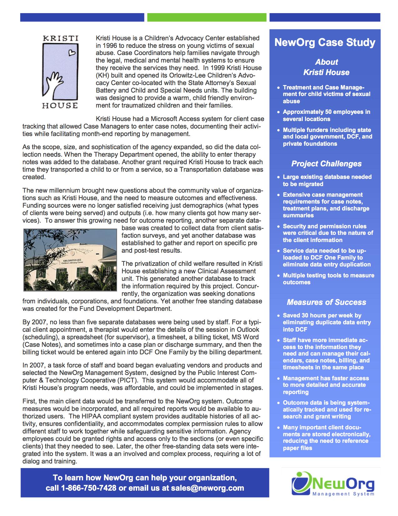 Kristi House Case Study